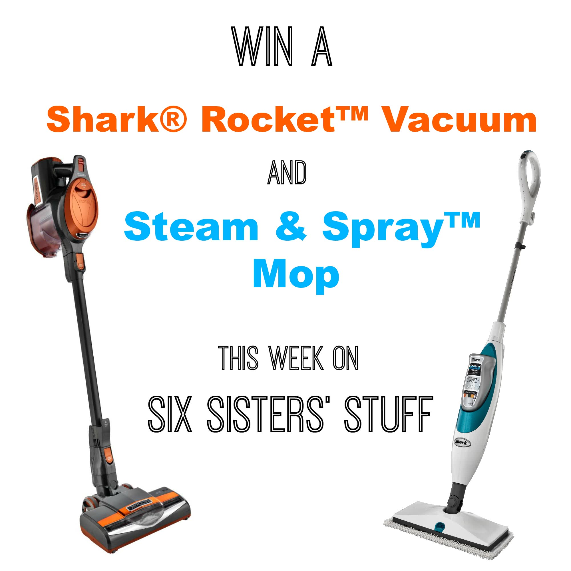 Shark® Rocket Vacuum and Steam & Spray Mop GIVEAWAY!
