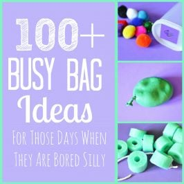 100+ Busy Bag Ideas
