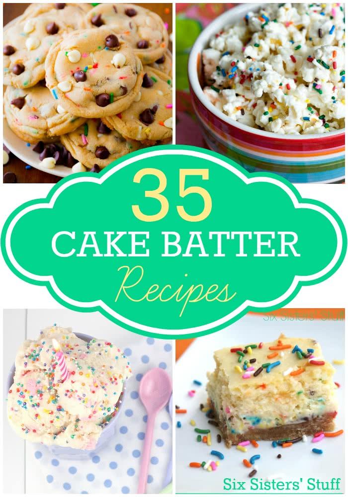 35 Cake Batter Desserts