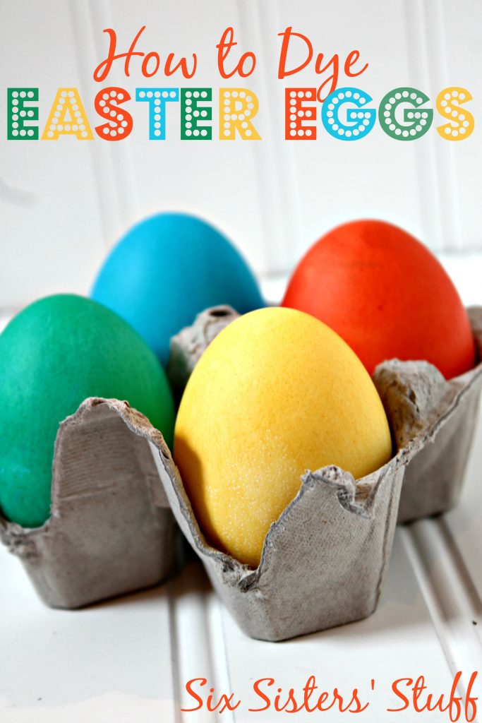 How to Dye Easter Eggs With Food Coloring | Six Sisters\' Stuff