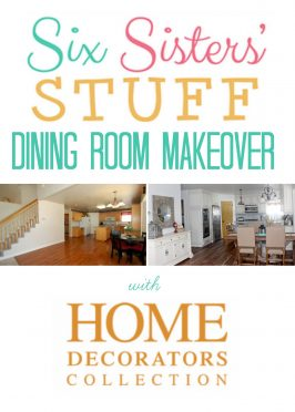 Six Sisters' Stuff Dining Room Makeover with Home Decorators Collection