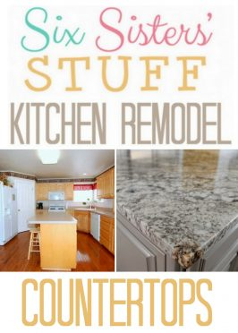 Six Sisters' Stuff Kitchen Remodel: Countertops
