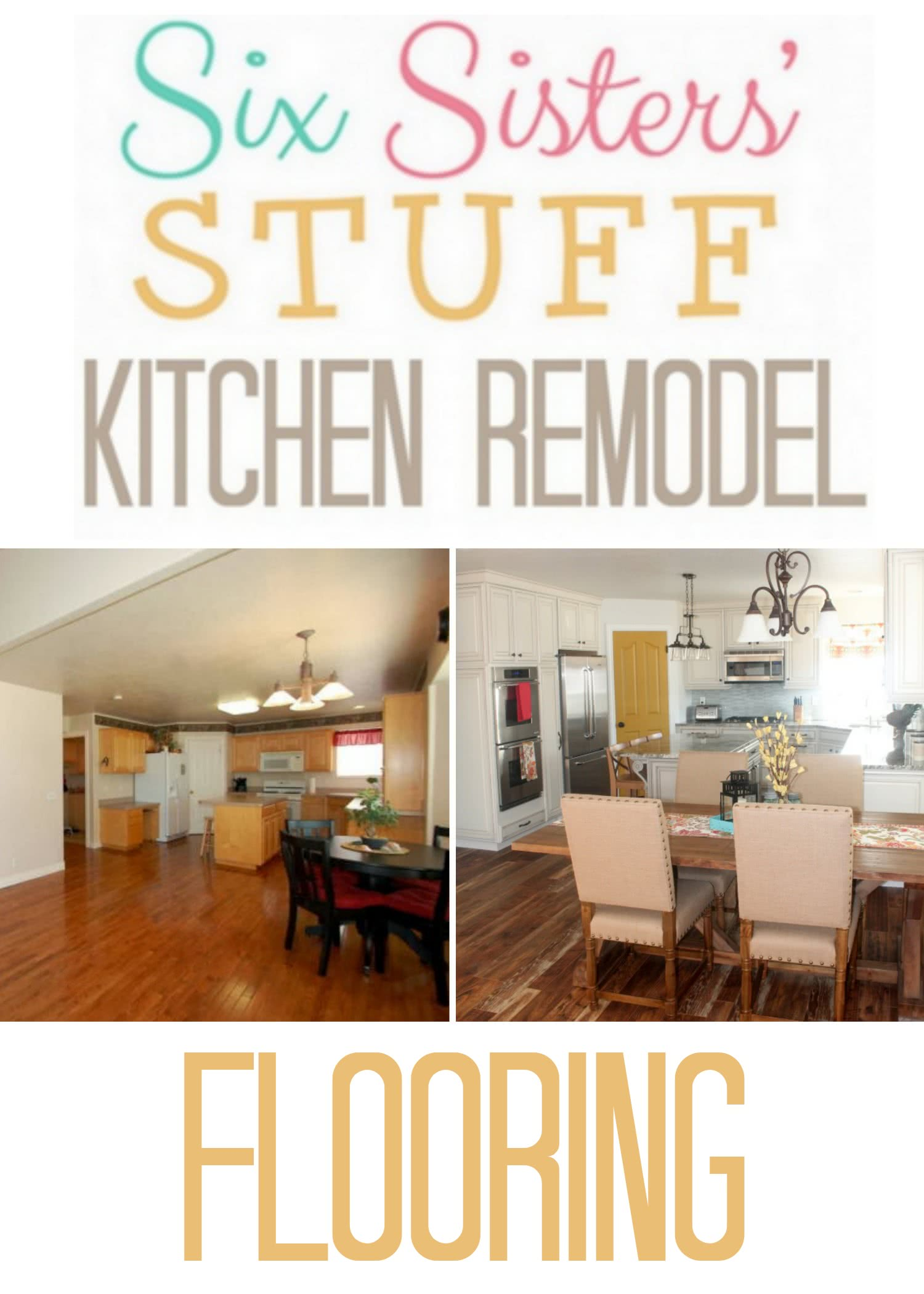 Six Sisters' Stuff Kitchen Remodel: Flooring