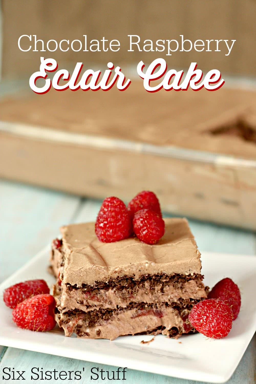 No Bake Chocolate Raspberry Eclair Cake
