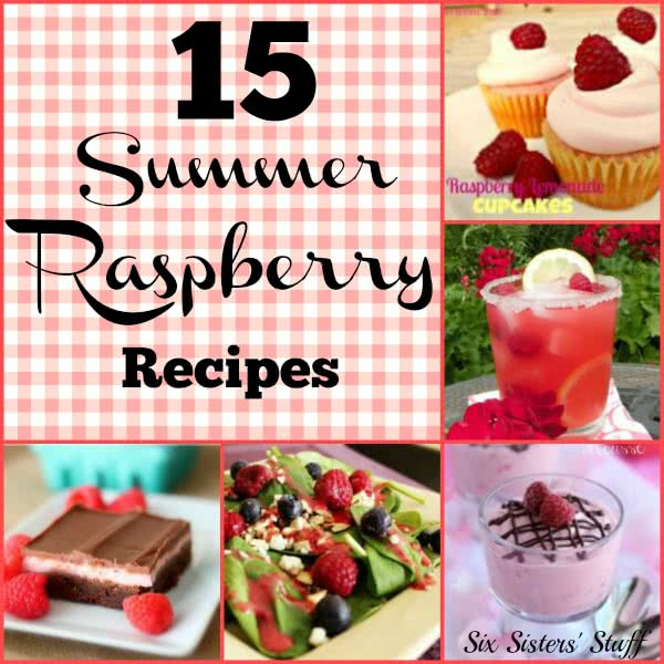 15 Summer Raspberry Recipes – Six Sisters' Stuff