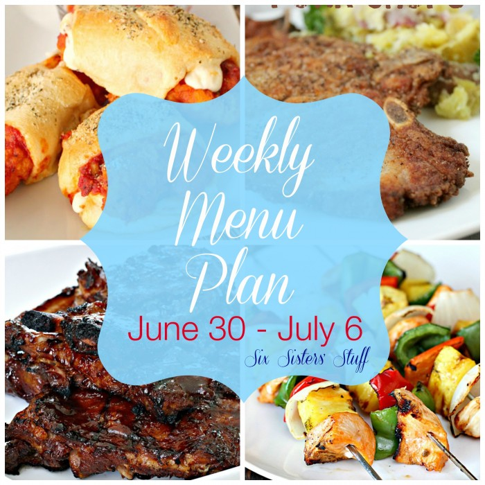 Weekly Menu Plan June 30 – July 6