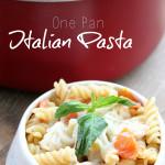 one-pan-italian-pasta