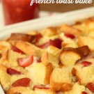 strawberry-cream-cheese-french-toast-bake
