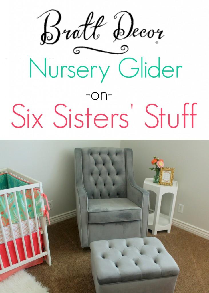 Bratt Decor Nursery Glider Review Six Sisters Stuff