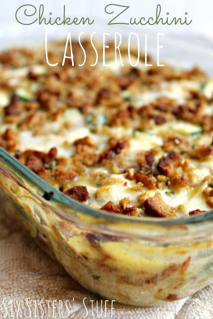 Chicken Zucchini Casserole From Six Sisters Stuff Six Sisters Stuff