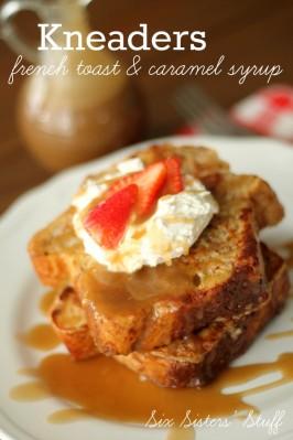 Homemade Kneaders Chunky Cinnamon French Toast & Caramel Syrup