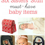 Six-Sisters'-Stuff-Must-Have-Baby-Items