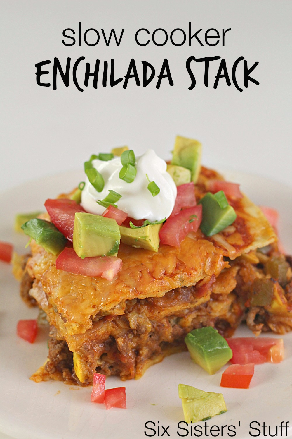 Slow Cooker Enchilada Stack Recipe SixSistersStuff