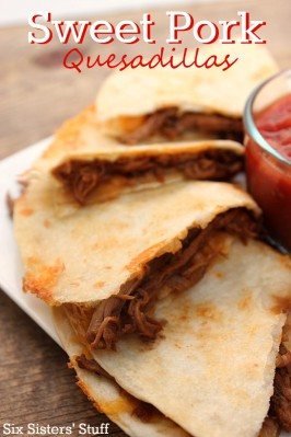 Sweet Pork Quesadillas