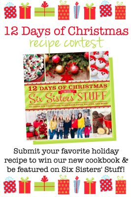 Six Sisters' Stuff 12 Days of Christmas Recipe Contest
