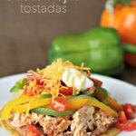 slow cooker chicken fajita tostadas