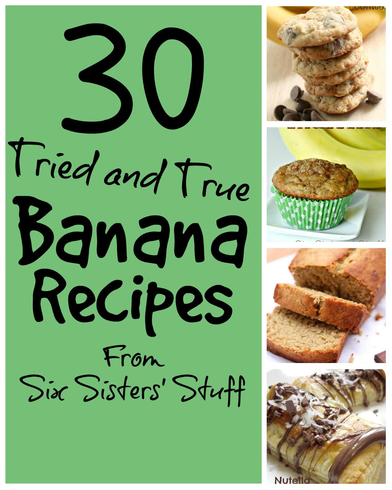 30 Tried and True Banana Recipes