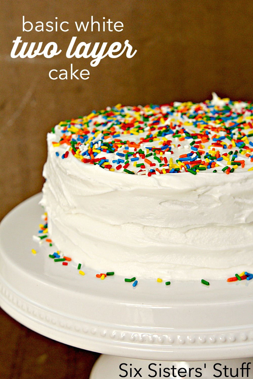 Basic White Two-Layer Cake and White Buttercream Frosting Recipe