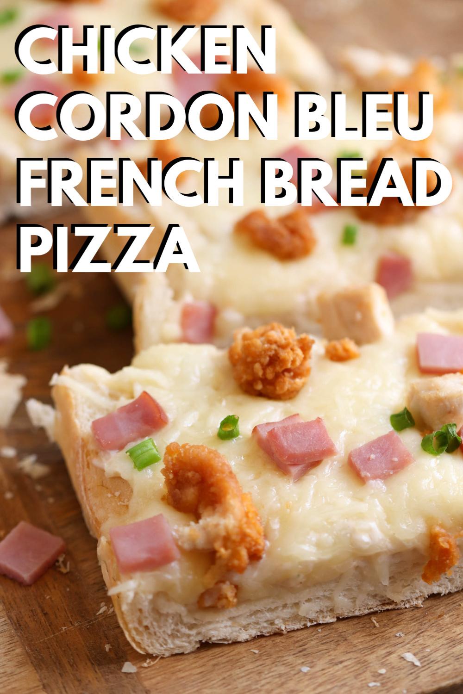 CHICKEN CORDON BLEU FRENCH BREAD PIZZA RECIPE