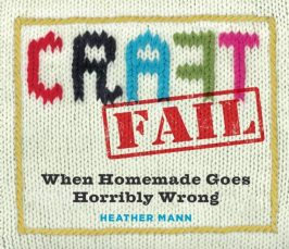 Craft Fail – the Book!
