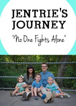 Jentrie's Journey – No One Fights Alone