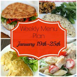 Weekly Menu Plan January 19th-25th