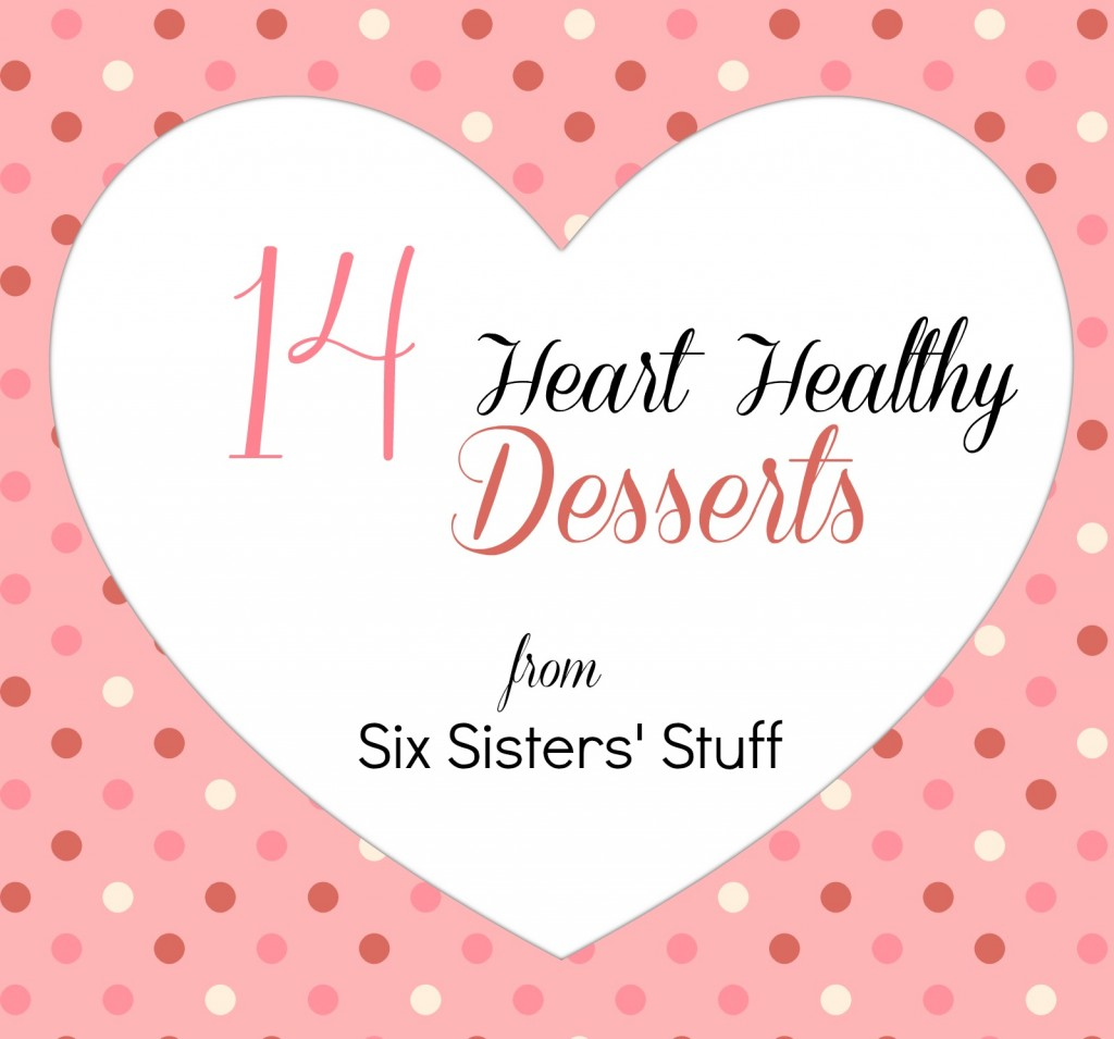 14 Heart Healthy Desserts for Valentine's Day