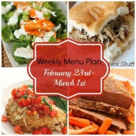 Weekly Menu Plan February 23rd- March 1st