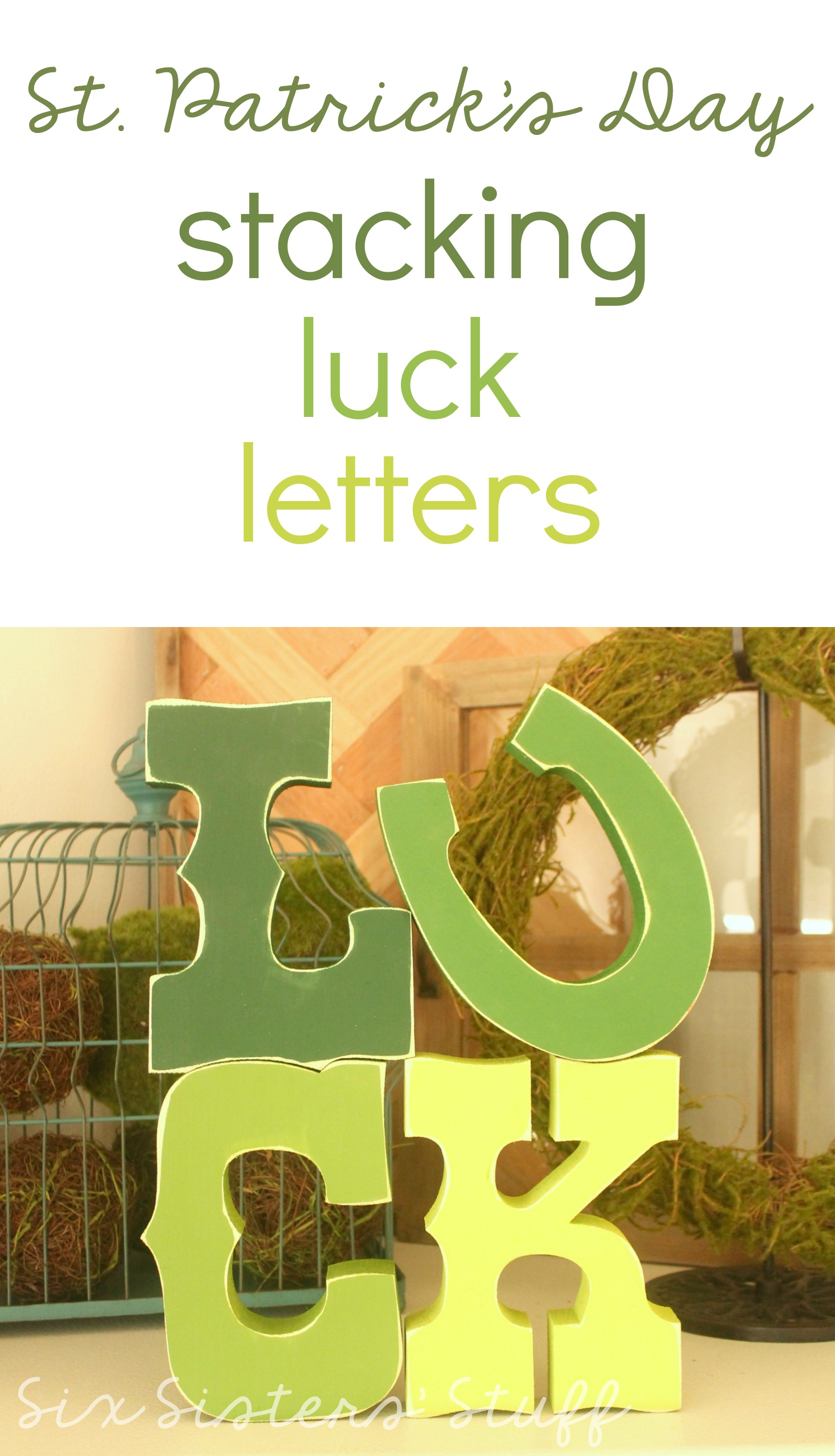 Stacking Luck Letters for St. Patrick's Day