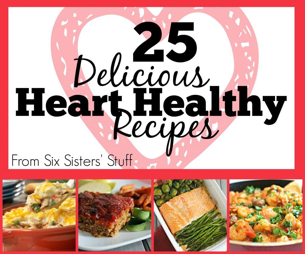 25 Delicious Heart Healthy Recipes