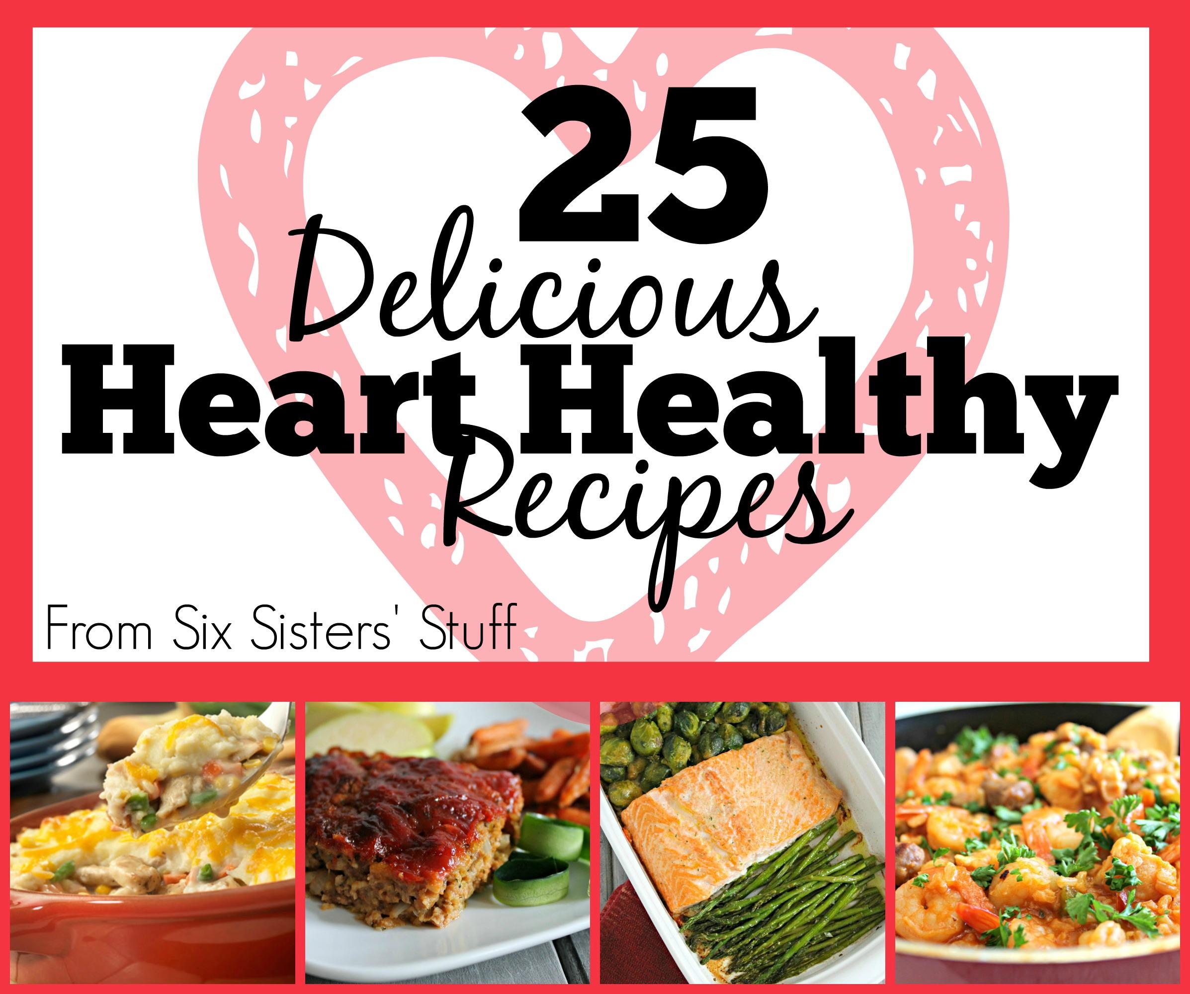 25 Delicious Heart-Healthy Recipes