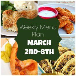 Weekly Menu Plan March 2nd – 8th