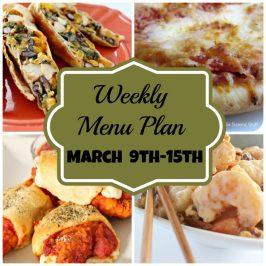 Weekly Menu Plan March 9th-15th