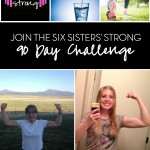 Six Sisters Strong 90 Day Challenge Promo