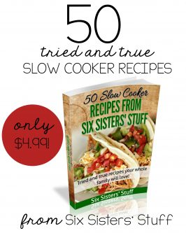 50 of the BEST Slow Cooker Recipes eCookbook from Six Sisters' Stuff