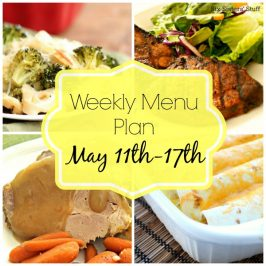 Weekly Menu Plan May 11th-17th