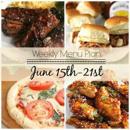 Weekly Menu Plan June 15th-21st