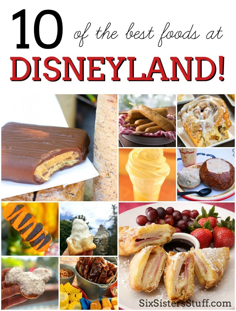 10 of the best foods you have to eat at Disneyland!