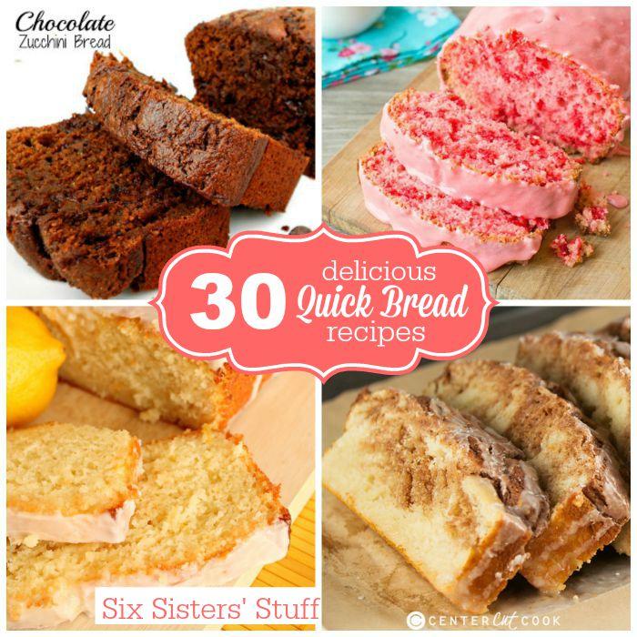 30 Delicious Quick Bread Recipes