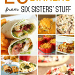 20 Quick and Delicious Dinners from Six Sisters' Stuff