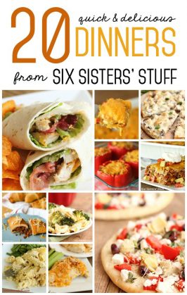 20 Quick Family Dinner Recipes from Six Sisters' Stuff