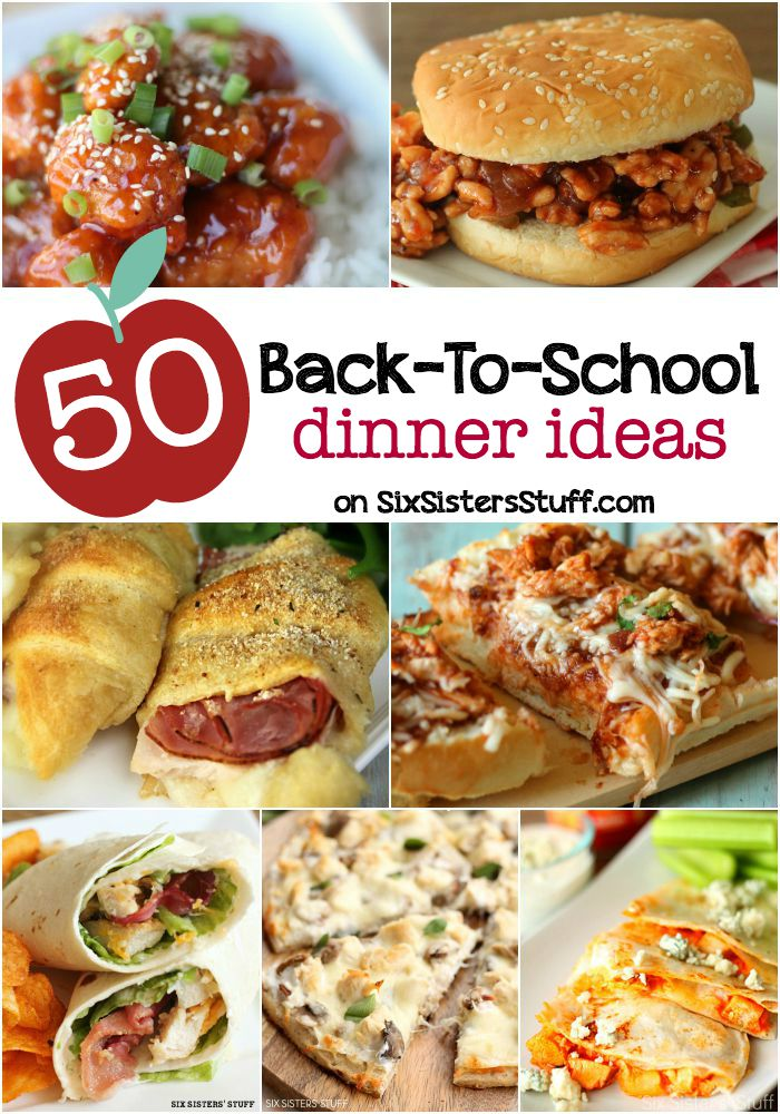 50 back to school dinner ideas six sisters stuff
