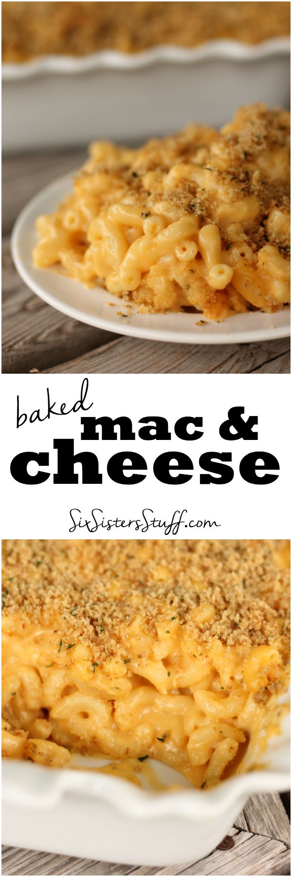 Baked Mac and Cheese - Six Sisters' Stuff