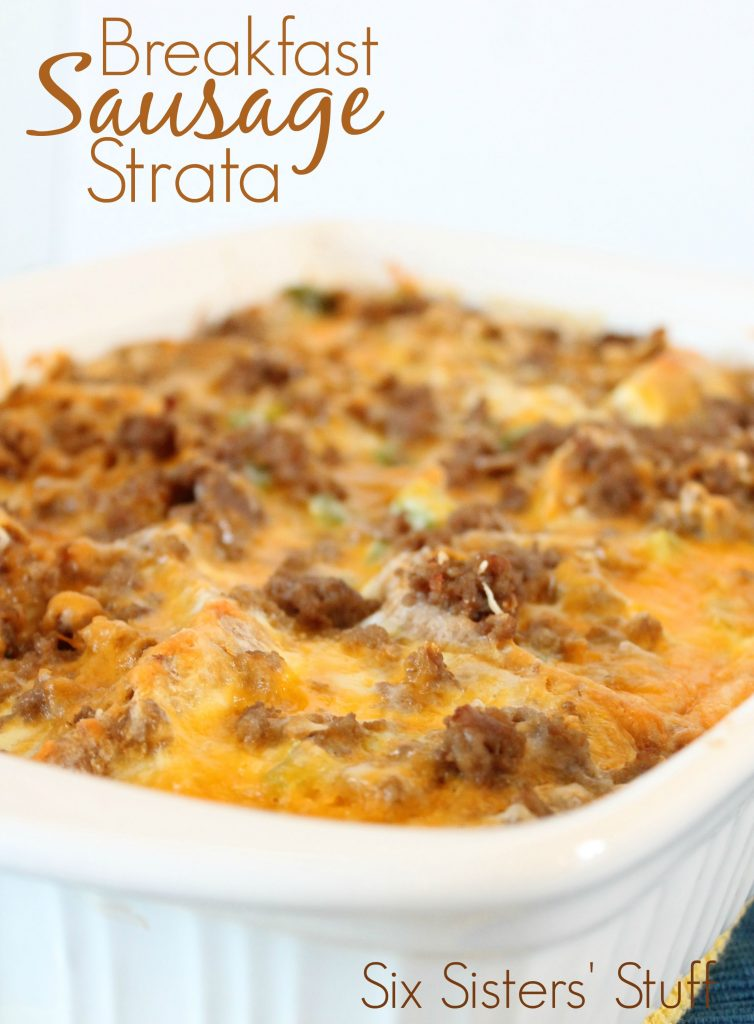 Breakfast Sausage Strata | Six Sisters' Stuff