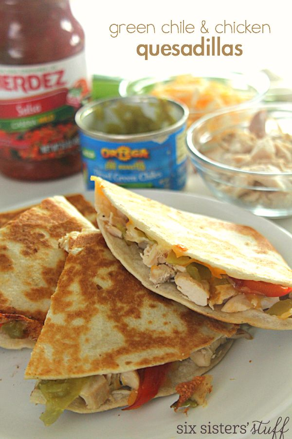 Green Chile and Chicken Quesadillas on SixSistersStuff.com