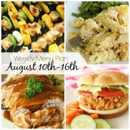 Weekly Menu Plan August 10th-16th