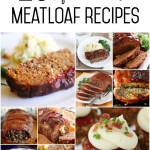 20 of the BEST Meatloaf Recipes  SixSistersStuff.com