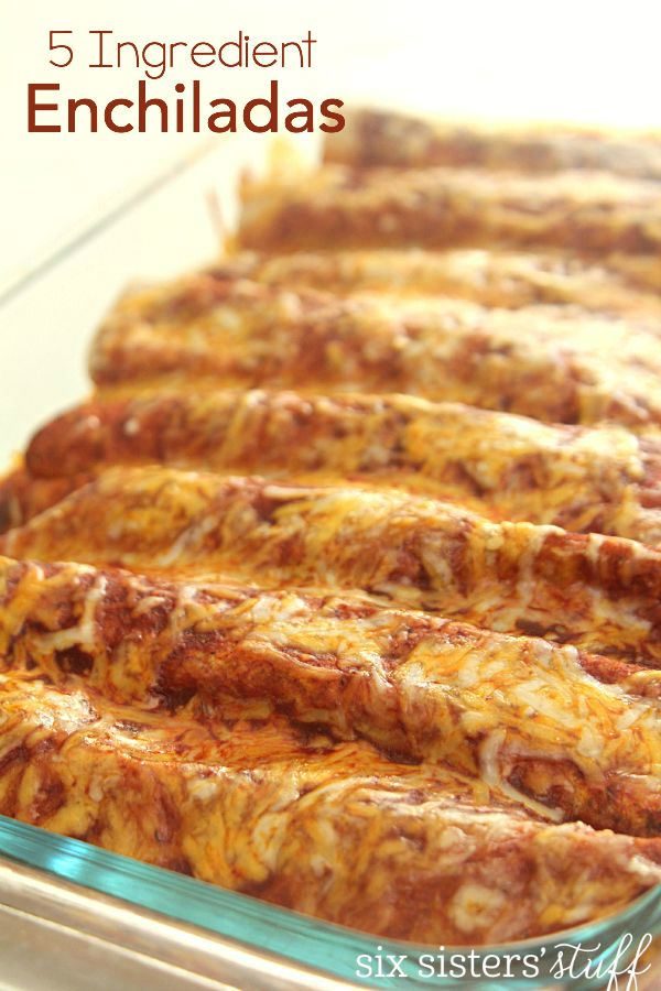 5 Ingredient Chicken Enchiladas Six Sisters Stuff