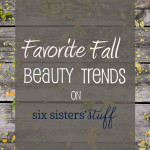 Favorite-Fall-Beauty-Trends-on-SixSistersStuff-835x1024[1]