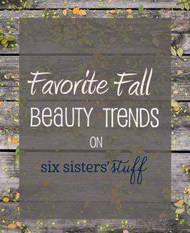 Favorite Fall Beauty Trends